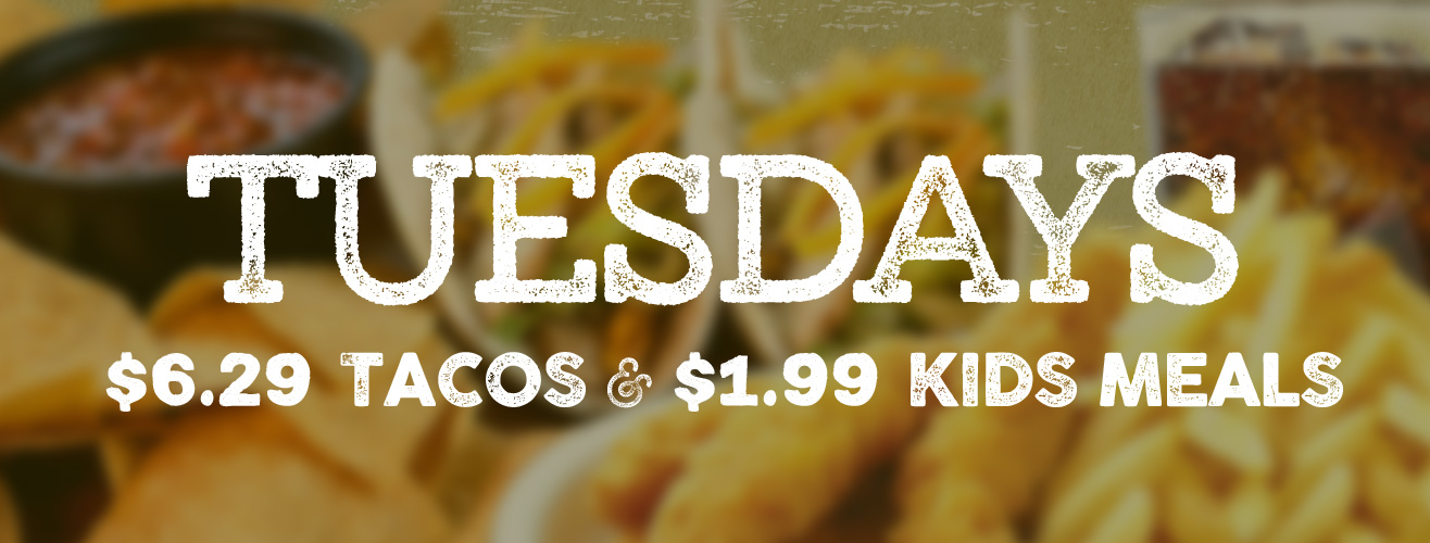 Tuesday Restaurant Specials - Tacos and Kid's Meal on Tuesdays at Beef's