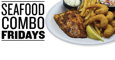 Friday Specials for 3/24/2017 - Seafood Combo Fridays