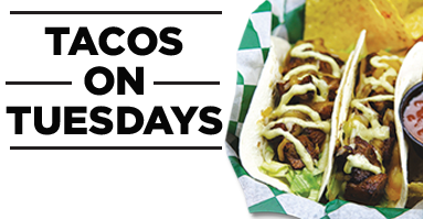 Tuesday Specials for 10/25/2016 - Tacos on Tuesdays