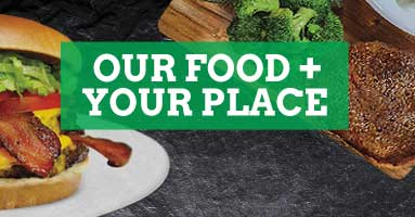 Our food plus your place